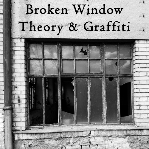 Portland Graffiti Removal_Broken Window Theory And Graffiti Removal